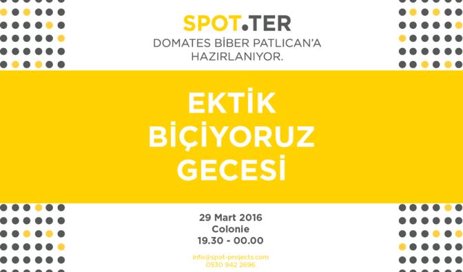 """SPOT'un """"Ektik, Biçiyoruz"""" etkinliği 29 Mart'ta gerçekleşecek"""