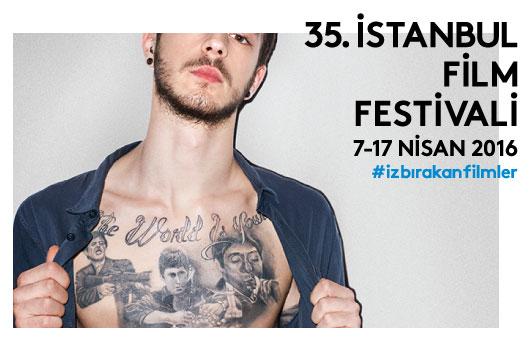 35. İstanbul Film Festivali Seçkisi