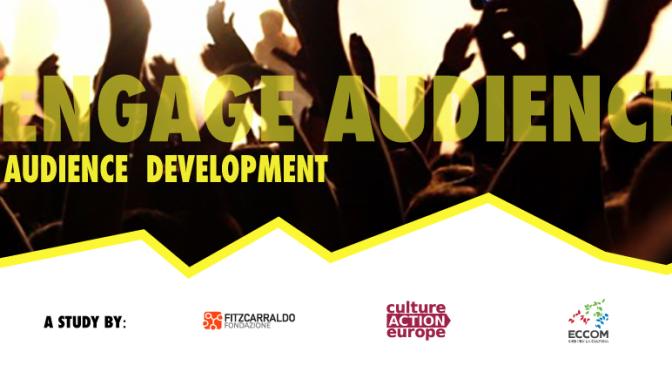 Engage Audiences kültür kurumlarını harekete geçmeye çağırıyor