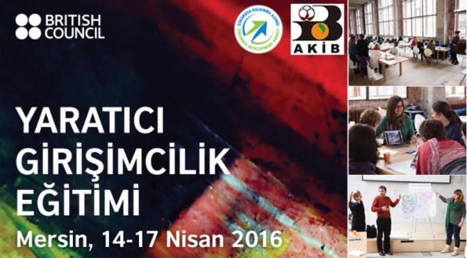 British Council ve Nesta'dan yaratıcı girişimcilik eğitimi Mersin'de