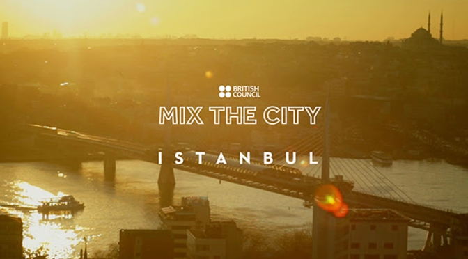 British Council'den Mix The City İstanbul