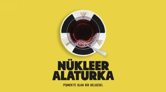Nükleer Alaturka destek bekliyor