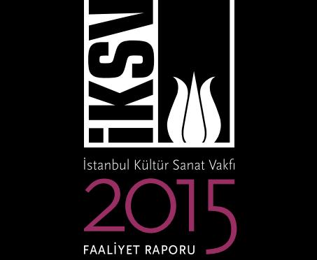 İstanbul Kültür Sanat Vakfı 2015 yılı faaliyet raporunu yayımladı