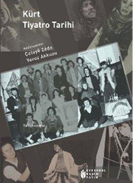 Kürt Tiyatro Tarihi kitabı yayımlandı