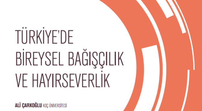 Türkiye'de Bireysel Bağışçılık ve Hayırseverlik Raporu yayımlandı