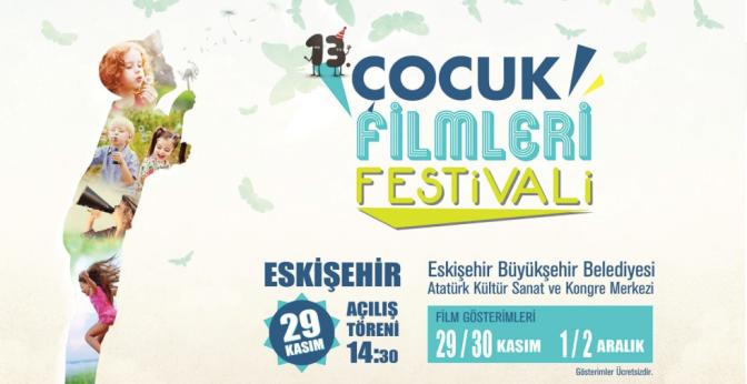 13. Çocuk Filmleri Festivali başlıyor