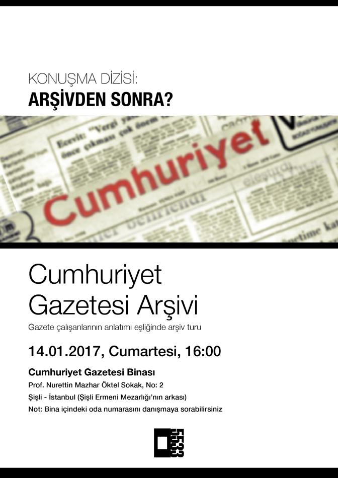 """""""Arşivden Sonra?"""" konuşmaları Cumhuriyet Gazetesi Arşivi ile devam ediyor"""