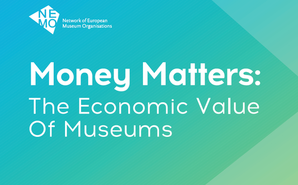 Money Matters: The Economic Value of Museums, Müzelerin Ekonomik Değerini Tartışıyor