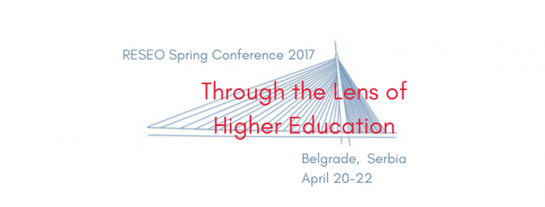 Spring Conference 2017: Through the Lens of Higher Education, 20-22 Nisan 2017 tarihleri arasında Belgrad'da