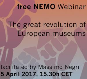 NEMO Webinar, Avrupa müzelerini keşfe çıkarıyor