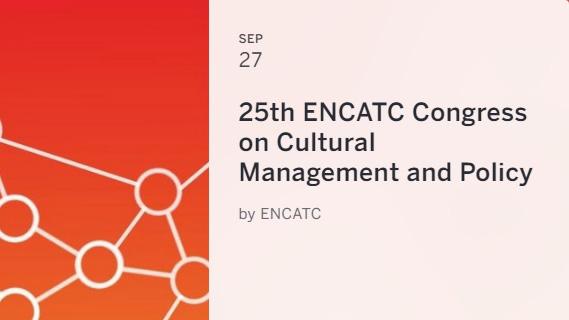 25. ENCATC Yıllık Konferansı, 27-30 Eylül tarihleri arasında Brüksel'de