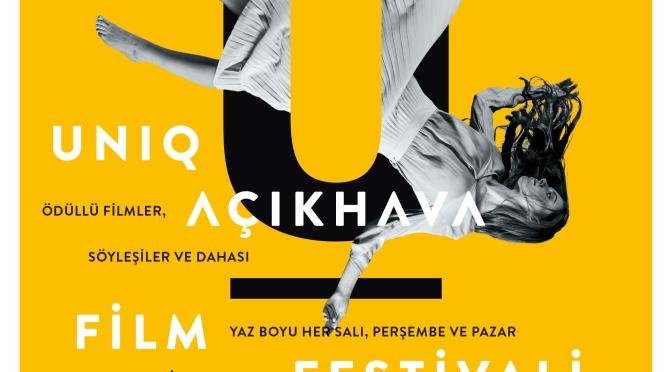 UNİQ Açıkhava Film Festivali Haziran'da başlıyor