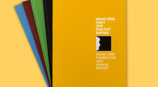 Hrant Dink Vakfı 2016 yılı Faaliyet Raporu yayınlandı