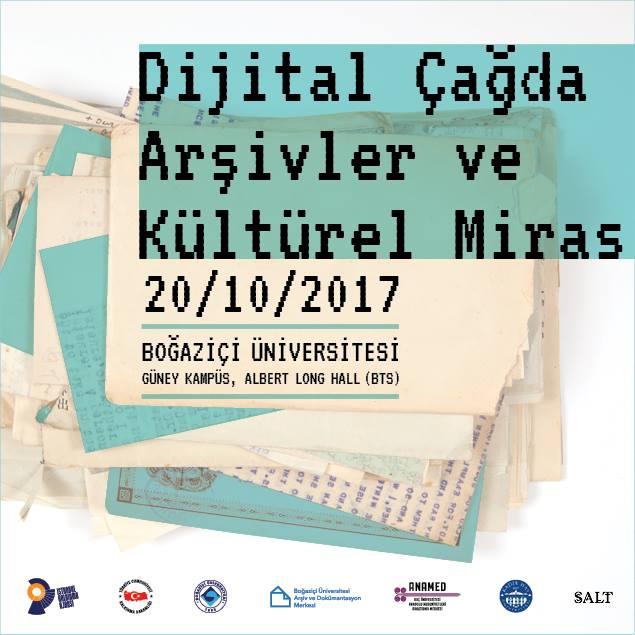 """Konferans: """"Dijital Çağda Arşivler ve Kültürel Miras"""""""