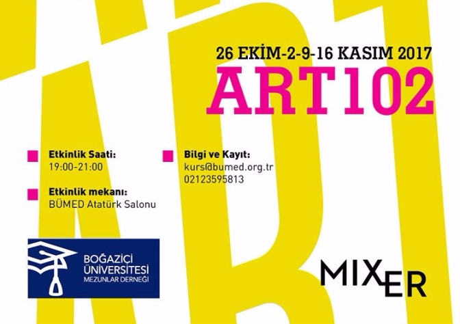 Mixer & Boğaziçi Üniversitesi Mezunlar Derneği (BÜMED) iş birliği ile ART102