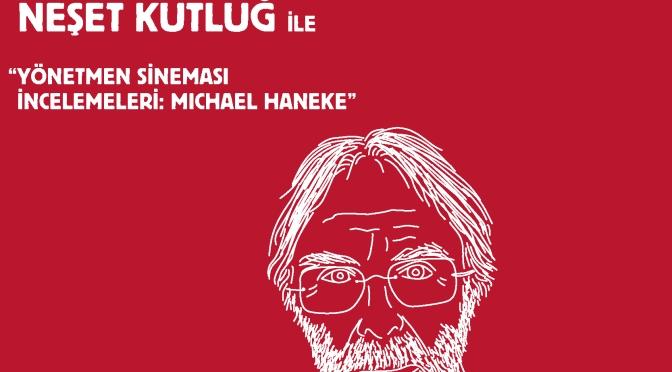 TOY İstanbul'da Neşet Kutluğ ile Michael Haneke atölyesi