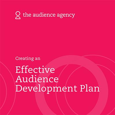 The Audience Agency'den etkili izleyici geliştirme planı