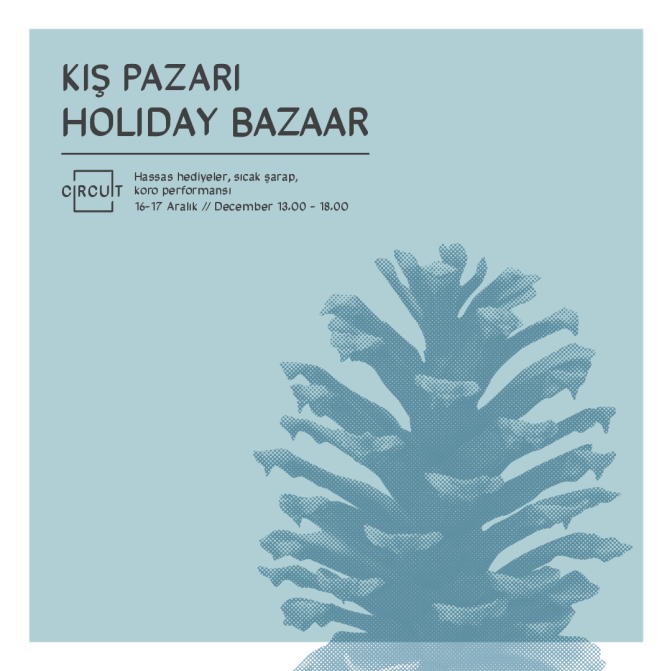CIRCUIT'te Holiday Bazaar