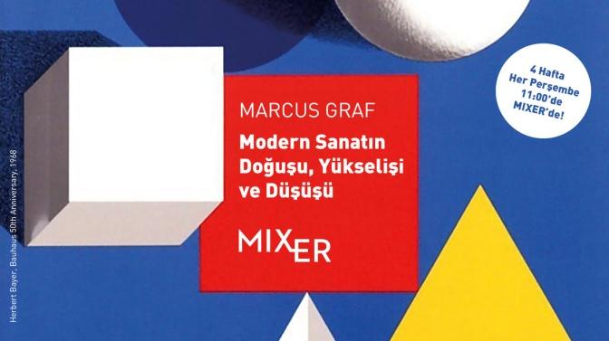 Mixer'de Prof. Dr. Marcus Graf'tan modern sanat semineri