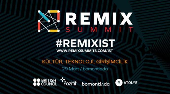 REMIX Academy 29 Mart'ta İstanbul'da