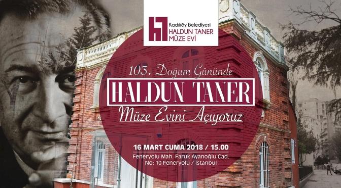 Kadıköy Belediyesi Haldun Taner Müze Evi'ni açıyor