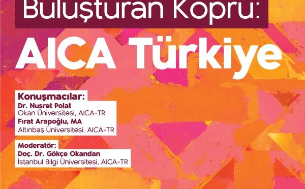 Perşembe Konuşmaları'nın yeni konuğu AICA Türkiye