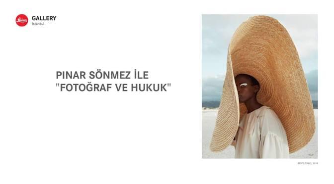 """Fotoğraf ve Hukuk"" semineri Leica Store İstanbul'da"