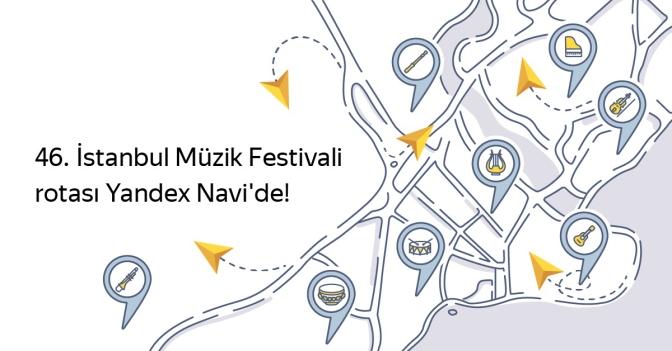 Yandex Navigasyon'dan 46. İstanbul Müzik Festivali'ne özel rotac