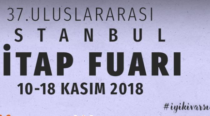 37. Uluslararası İstanbul Kitap Fuarı teması ve onur konuğu açıklandı