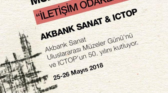 """""""İletişim Odaklı Müzeler"""" seminerleri 25-26 Mayıs'ta"""
