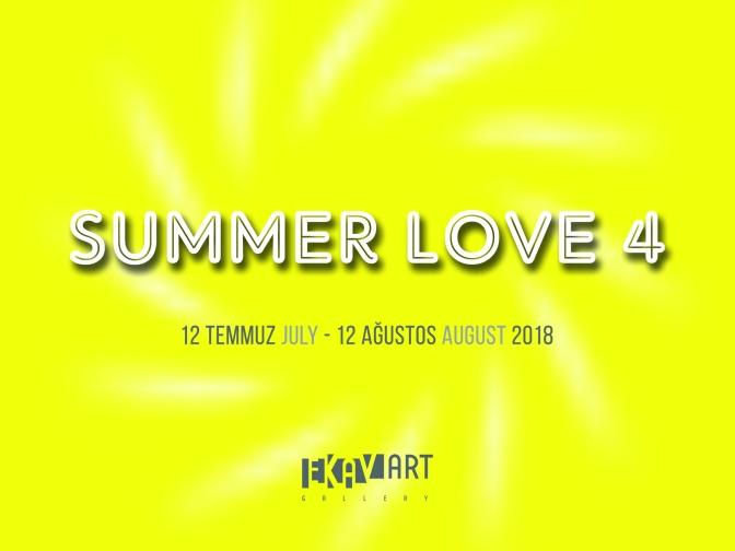 "Ekavart Gallery'de ""Summer Love 4"" grup sergisi"