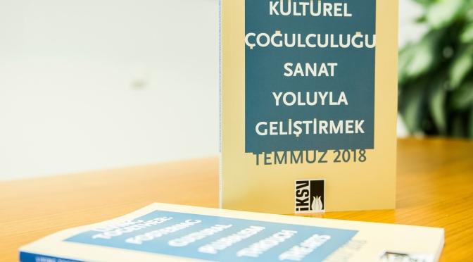 """İKSV'den yeni rapor: """"Birlikte Yaşamak: Kültürel Çoğulculuğu Sanat Yoluyla Geliştirmek"""""""