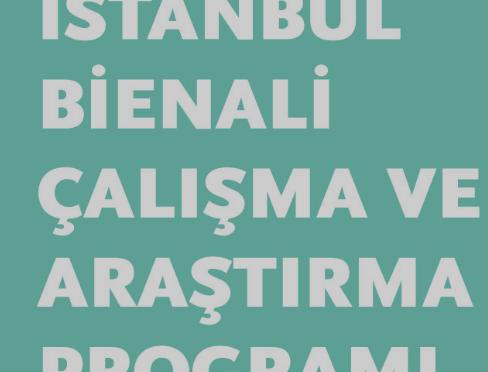 İstanbul Bienali'nden yeni bir program: Çalışma ve Araştırma Programı