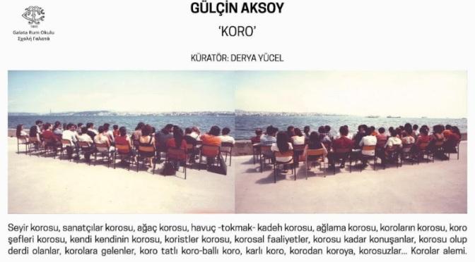 "Gülçin Aksoy'un""KORO""sergisi Galata Rum Okulu'nda"