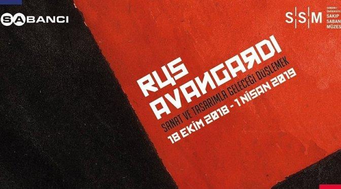"""""""Rus Avangardı. Sanat ve Tasarımla Geleceği Düşlemek"""" sergisi Sakıp Sabancı Müzesi'nde"""