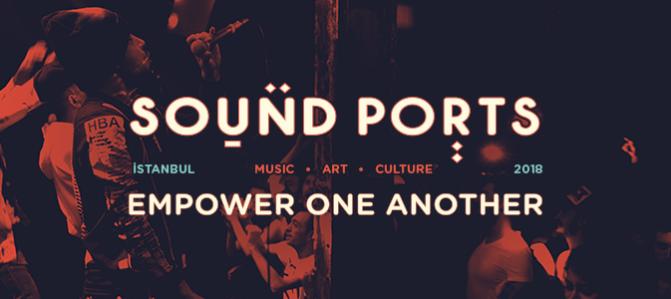 Sound Ports Istanbul başlıyor