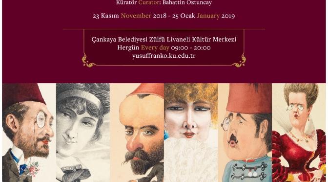 """""""Yusuf Franko'nun İnsanları: Bir Osmanlı Bürokratının Karikatürleri"""" sergisi Ankara'da"""