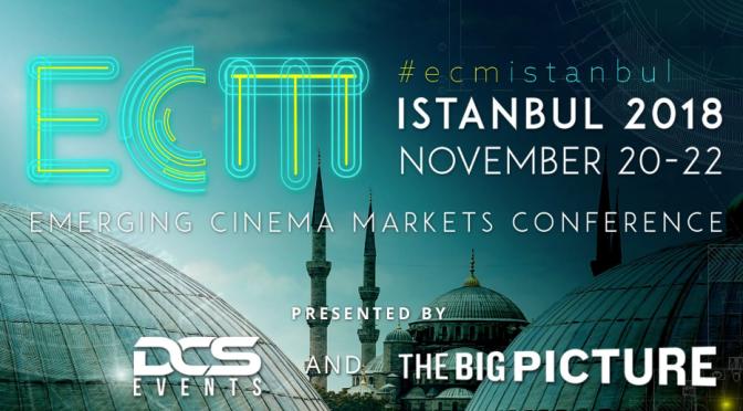 Gelişen Sinema Pazarları Konferansı ECM 2018 İstanbul'da