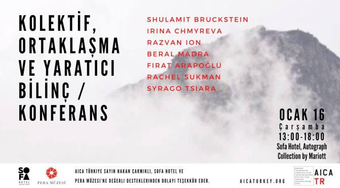 AICA Türkiye'den bir konferans: Kolektif, Ortaklaşma ve Yaratıcı Bilinç