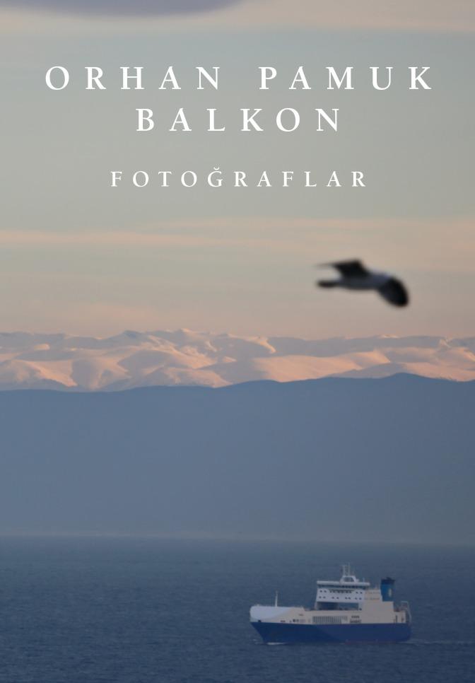 YKY Kültür Sanat'ta yeni sergi: Orhan Pamuk – Balkon Fotoğraflar