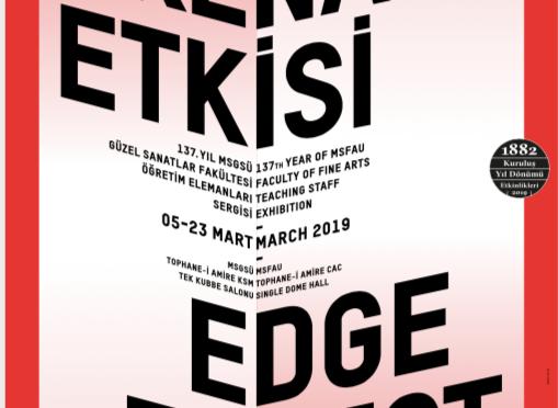 "MSGSÜ Tophane-i Amire'de yeni sergi: ""Kenar Etkisi / Ekoton"""