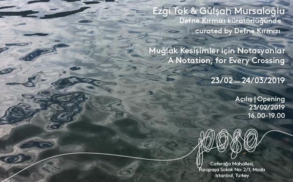 Poşe'de yeni sergi: Muğlak Kesişimler için Notasyonlar