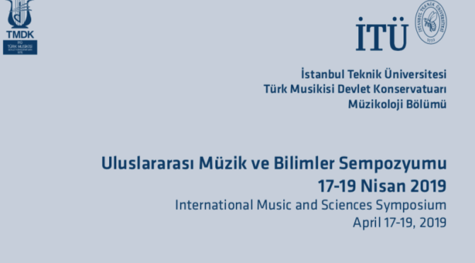"""""""Müzik ve Bilimler"""" sempozyumu İTÜ'de"""