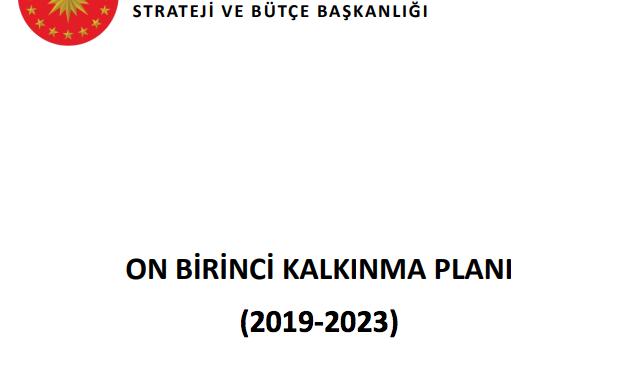 On Birinci Kalkınma Planı'nda (2019 – 2023) kültür ve sanat