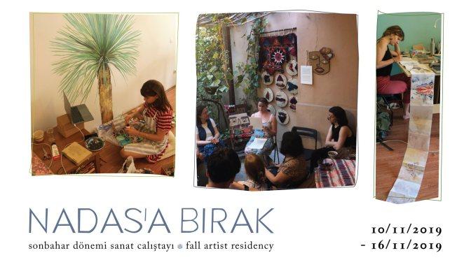 Nadas'a Bırak Sonbahar Dönemi Sanat Çalıştayı için açık çağrı