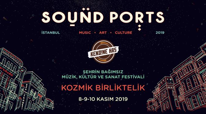 Sound Ports İstanbul başlıyor