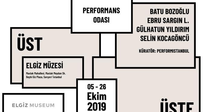 """Elgiz Müzesi ve Performistanbul'dan performans programı: """"Üst Üste"""""""