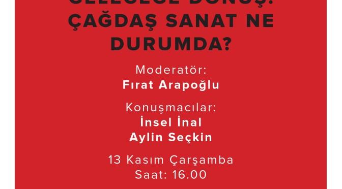"""Corpus ve AICA Türkiye'den söyleşi: """"Geleceğe Dönüş: Çağdaş sanat ne durumda?"""""""