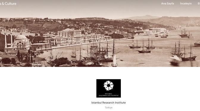 İstanbul Araştırmaları Enstitüsü sergileri Google Arts & Culture'da