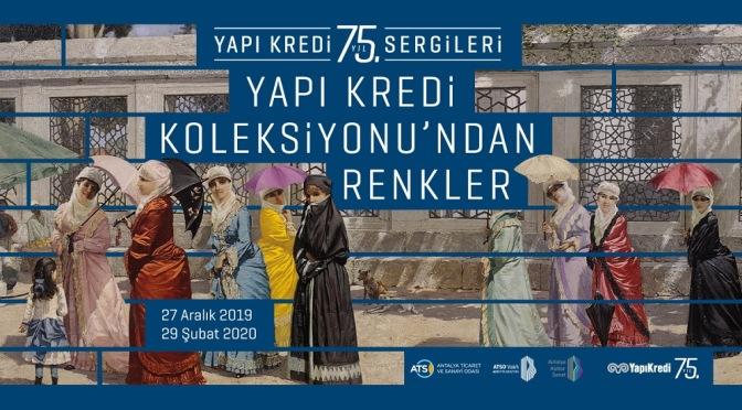 """""""Yapı Kredi Koleksiyonu'ndan Renkler"""" sergisi Antalya'da"""